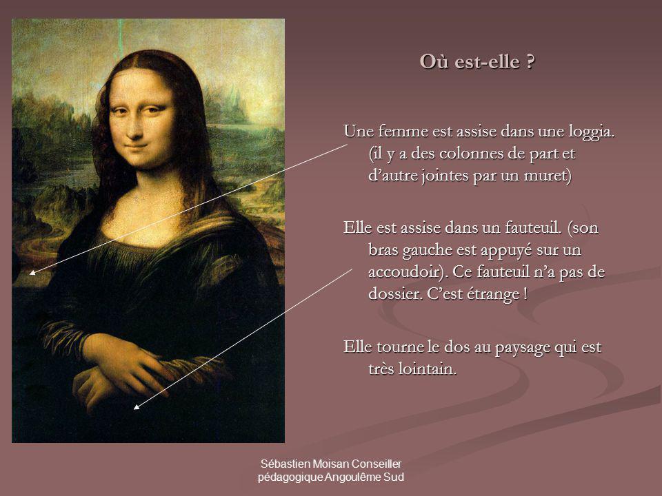 Sébastien Moisan Conseiller pédagogique Angoulême Sud Où est-elle .