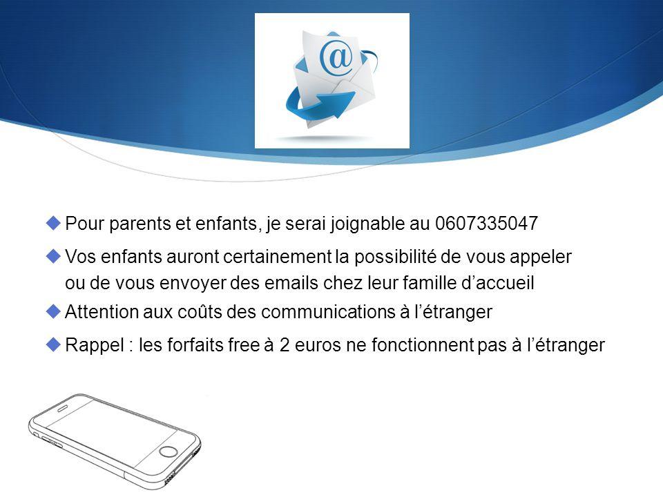 Pour parents et enfants, je serai joignable au 0607335047 Vos enfants auront certainement la possibilité de vous appeler ou de vous envoyer des emails