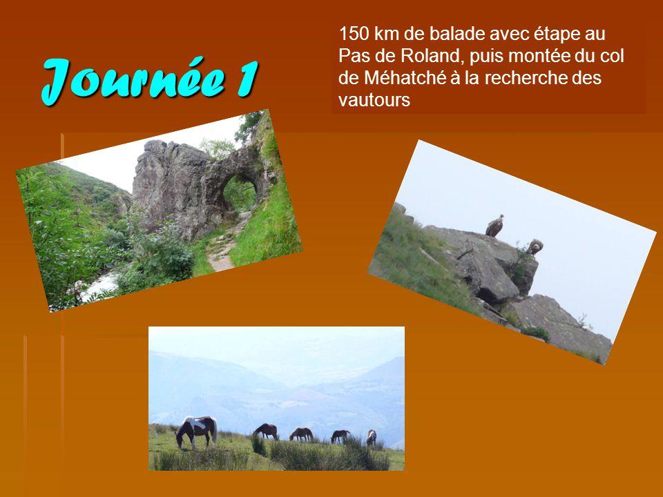 Journée 1 150 km de balade avec étape au Pas de Roland, puis montée du col de Méhatché à la recherche des vautours