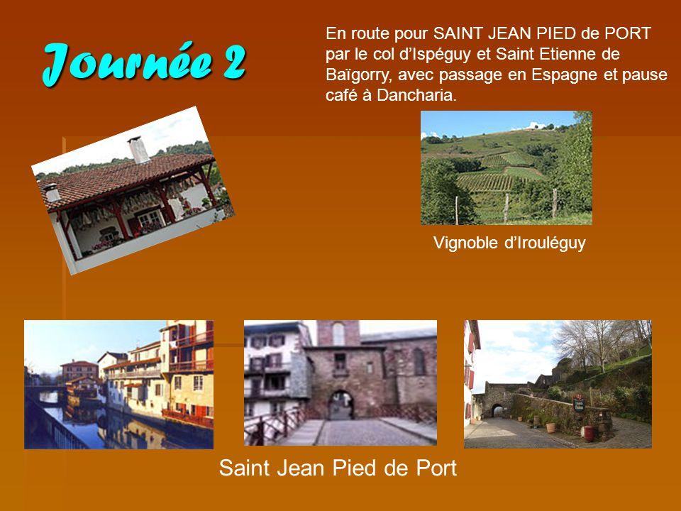 Journée 2 En route pour SAINT JEAN PIED de PORT par le col dIspéguy et Saint Etienne de Baïgorry, avec passage en Espagne et pause café à Dancharia. V