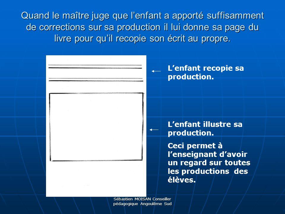 Sébastien MOISAN Conseiller pédagogique Angoulême Sud Des exemples de productions…