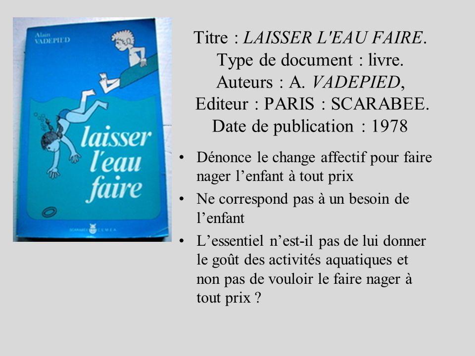 Titre : LAISSER L EAU FAIRE.Type de document : livre.