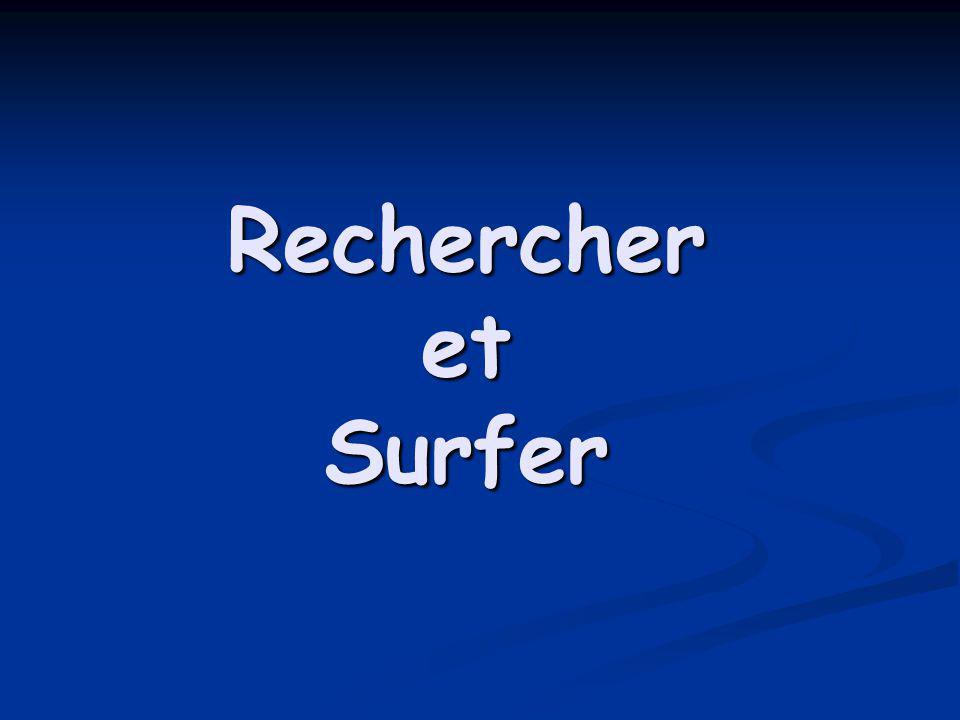 Rechercher et Surfer