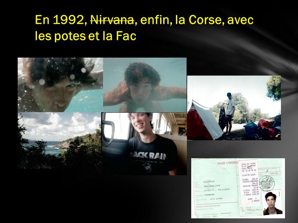 En 1993, la fac, la fac, que la fac !!!!