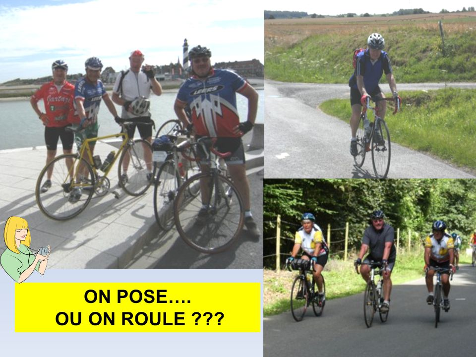 ON POSE…. OU ON ROULE