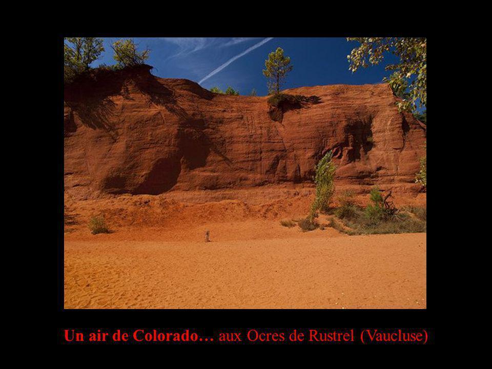 Un air de Colorado… aux Ocres de Rustrel (Vaucluse)