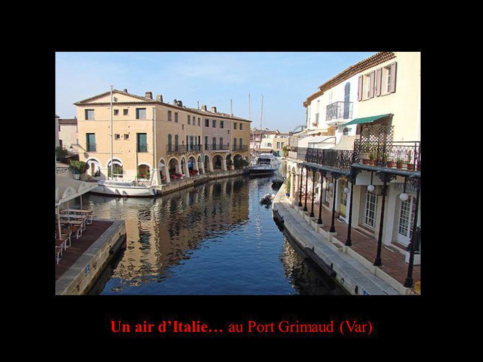 Un air dItalie… au Port Grimaud (Var)