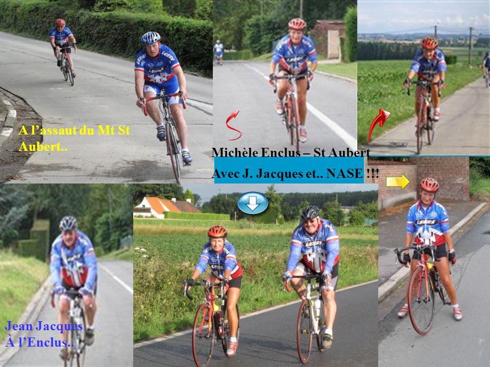 A lassaut du Mt St Aubert.. Jean Jacques À lEnclus.. Michèle Enclus – St Aubert Avec J. Jacques et.. NASE !!!