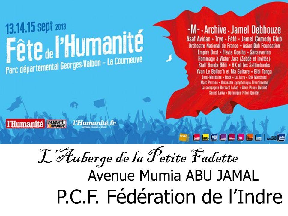 LAuberge de la Petite Fadette P.C.F. Fédération de lIndre {36} Avenue Mumia ABU JAMAL