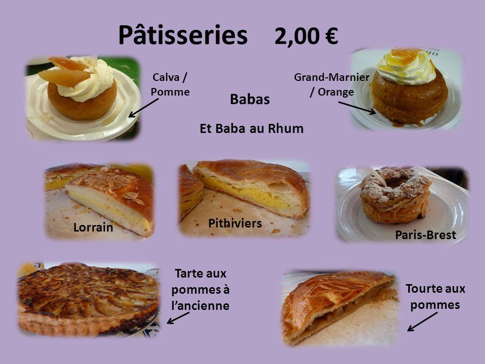 Pâtisseries Calva / Pomme Grand-Marnier / Orange Babas Et Baba au Rhum Lorrain Paris-Brest Pithiviers Tarte aux pommes à lancienne Tourte aux pommes 2,00