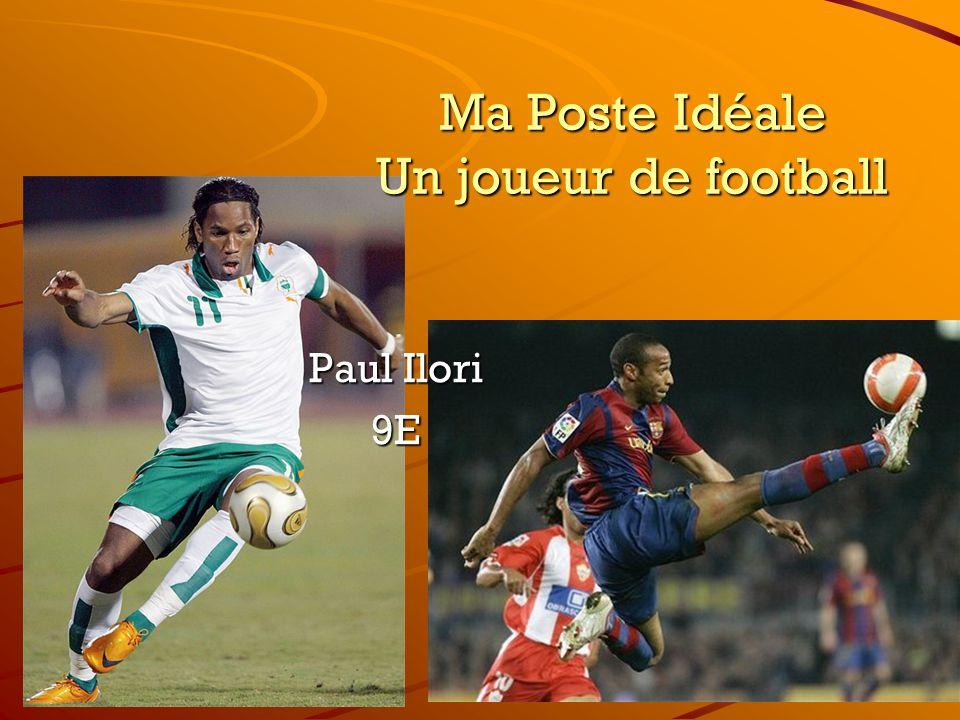 Ma Poste Idéale Un joueur de football Paul Ilori 9E