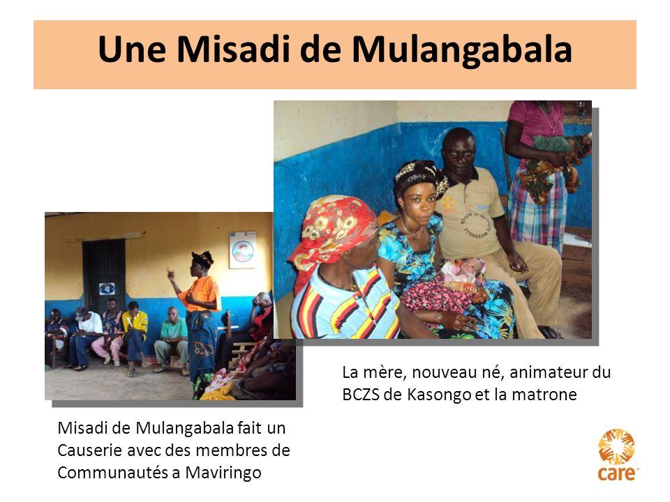 Une Misadi de Mulangabala Misadi de Mulangabala fait un Causerie avec des membres de Communautés a Maviringo La mère, nouveau né, animateur du BCZS de Kasongo et la matrone