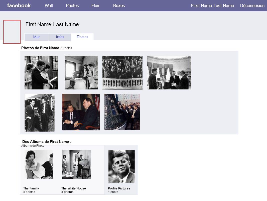 facebook WallPhotosFlairBoxes First Name Last NameDéconnexion MurInfosPhotos Photos de First Name 7 Photos Des Albums de First Name 2 Albums de Photo