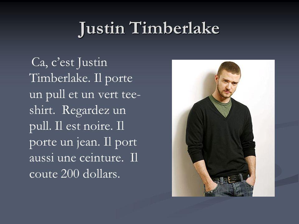 Justin Timberlake Ca, cest Justin Timberlake. Il porte un pull et un vert tee- shirt. Regardez un pull. Il est noire. Il porte un jean. Il port aussi