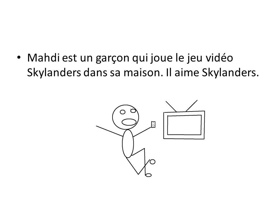 Mahdi est un garçon qui joue le jeu vidéo Skylanders dans sa maison. Il aime Skylanders.