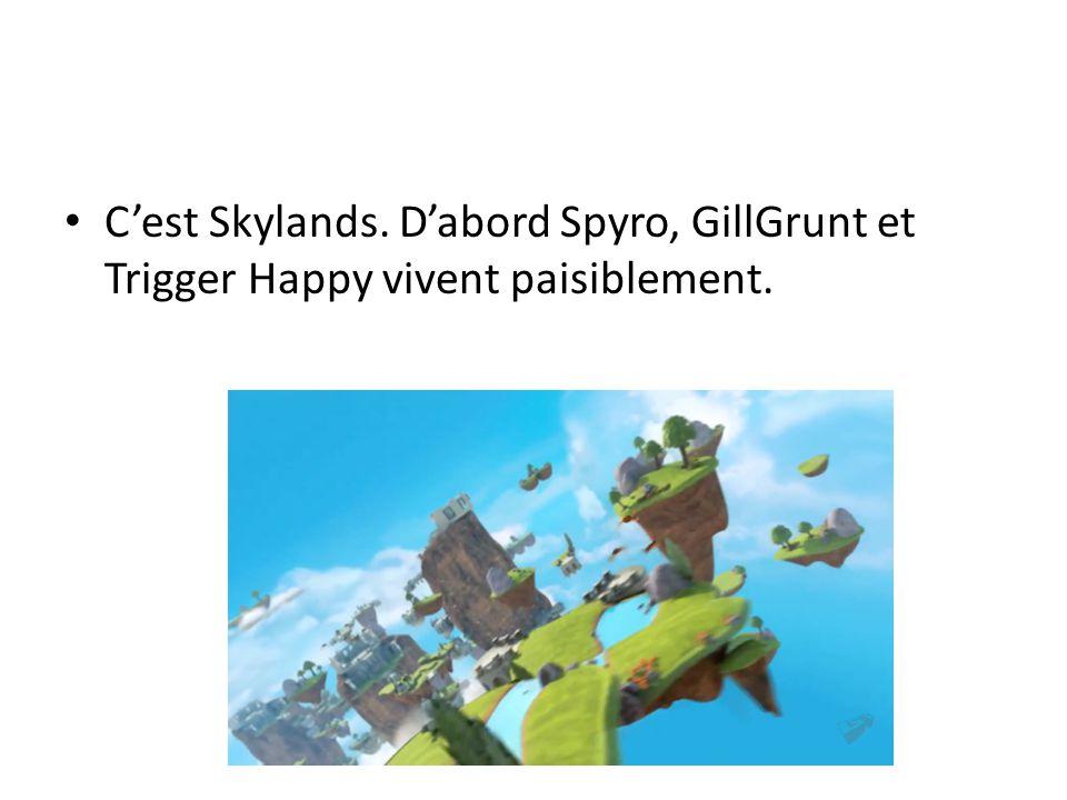 Cest Skylands. Dabord Spyro, GillGrunt et Trigger Happy vivent paisiblement.
