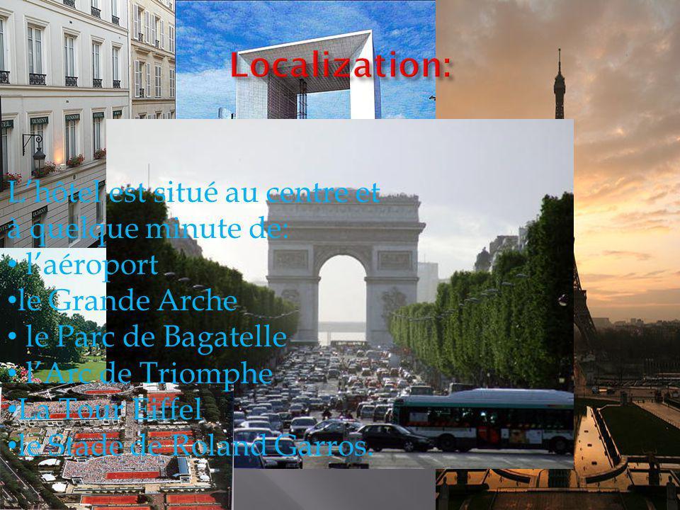 Lhôtel est situé au centre et à quelque minute de: laéroport le Grande Arche le Parc de Bagatelle lArc de Triomphe La Tour Eiffel le Stade de Roland Garros.