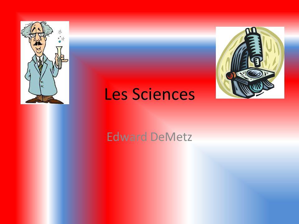 Les Sciences Edward DeMetz