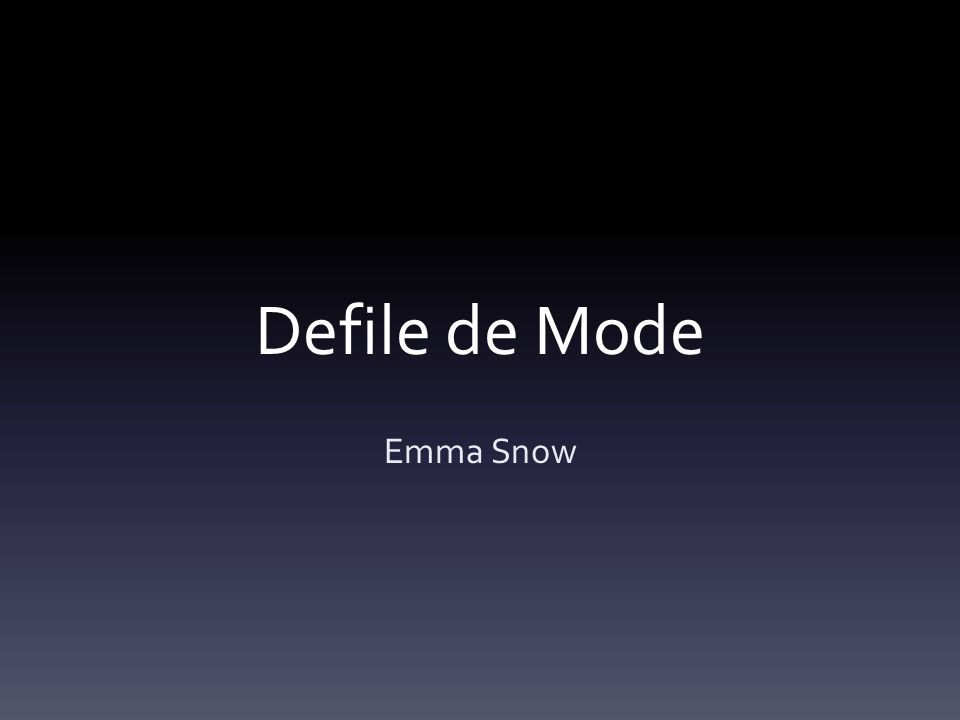 Defile de Mode Emma Snow