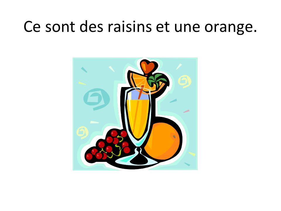 Ce sont des raisins et une orange.