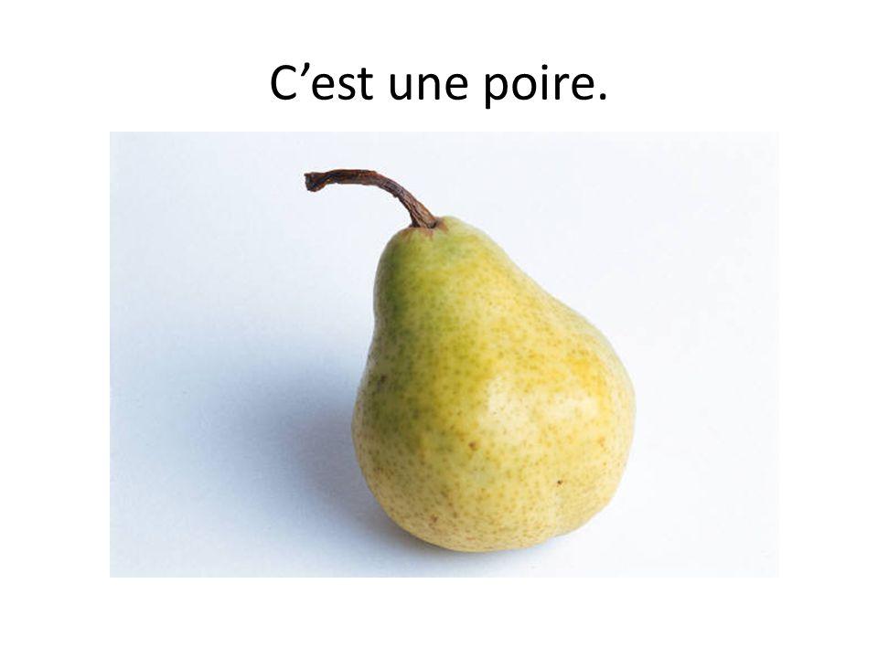 Cest une poire.