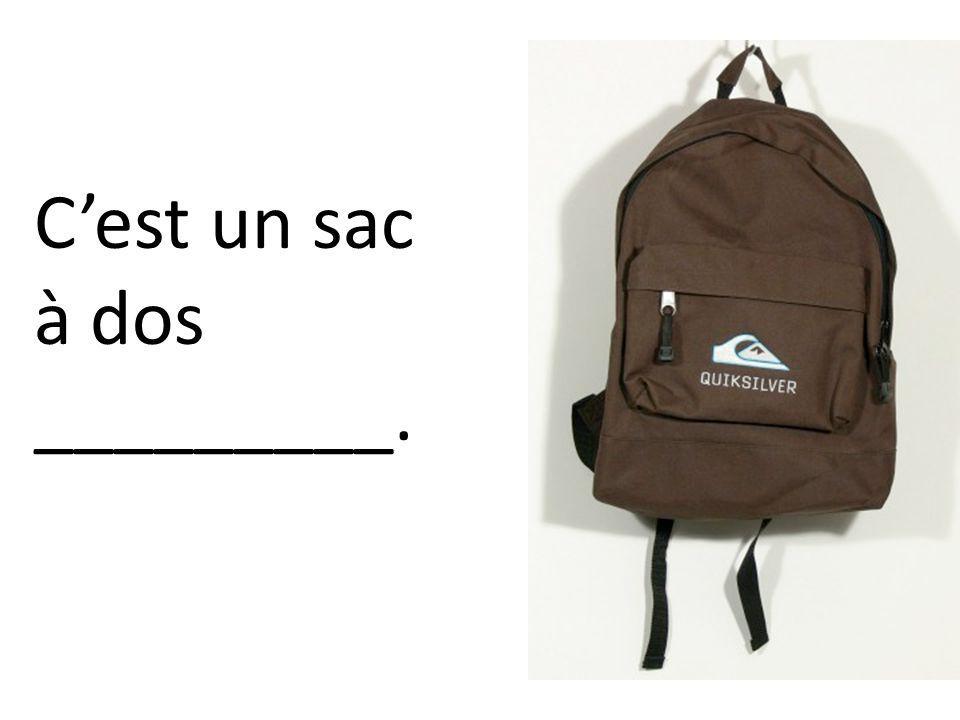 Cest un sac à dos _________.