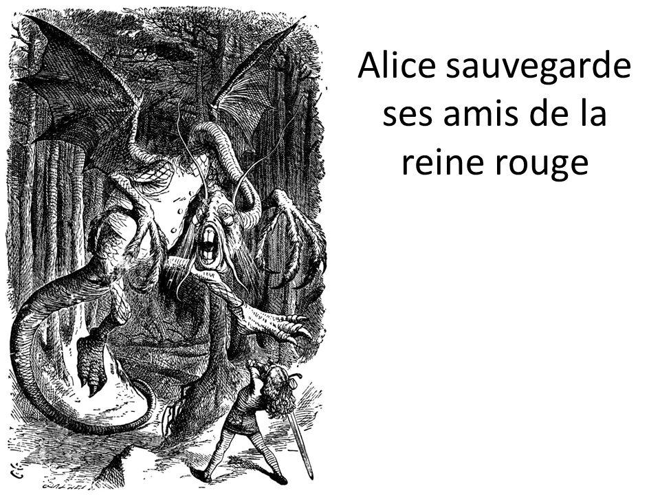 Alice sauvegarde ses amis de la reine rouge