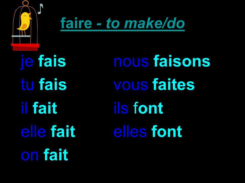 faire - to make/do Voilà le verbe faire, Faire to do, faire to make, Faire to make, faire to do....Ohh
