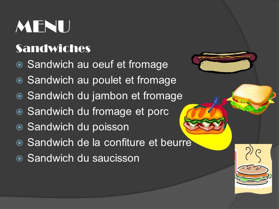 Sandwiches Sandwich au oeuf et fromage Sandwich au poulet et fromage Sandwich du jambon et fromage Sandwich du fromage et porc Sandwich du poisson San