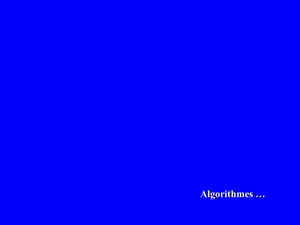 Algorithmes …