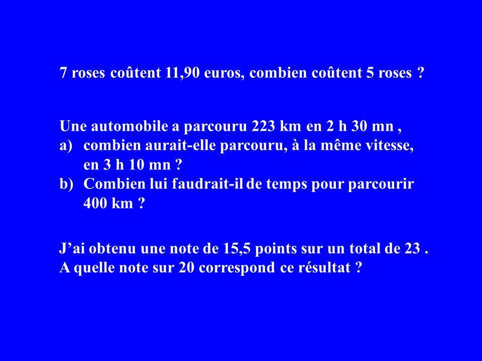 7 roses coûtent 11,90 euros, combien coûtent 5 roses .
