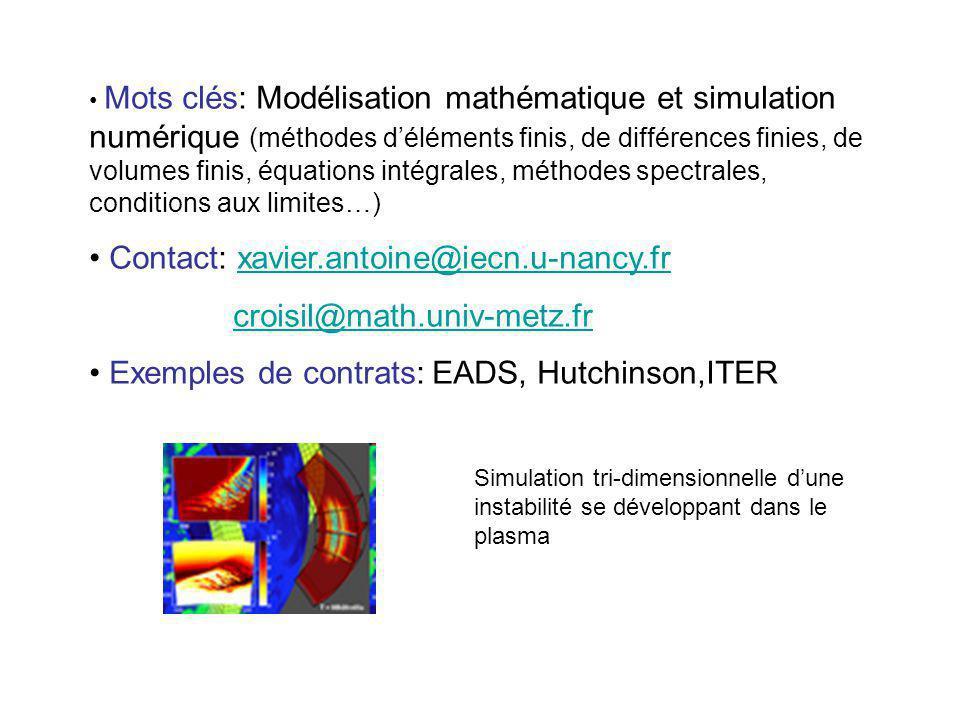 Mots clés: Modélisation mathématique et simulation numérique (méthodes déléments finis, de différences finies, de volumes finis, équations intégrales,