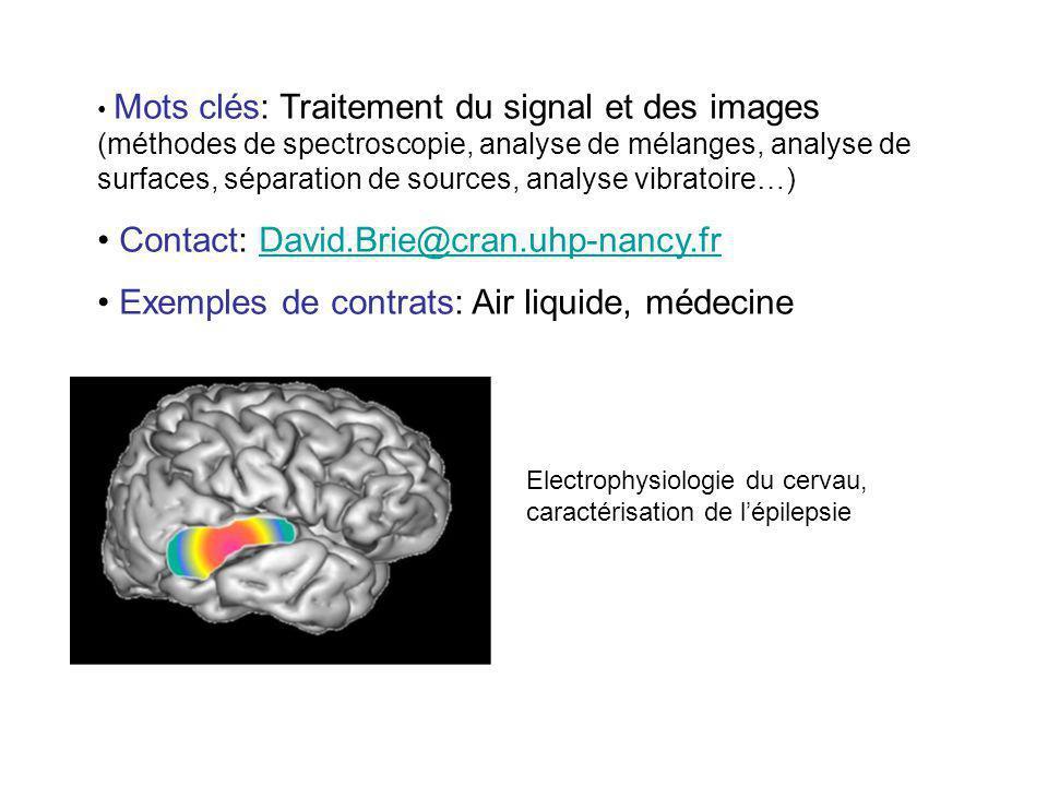 Mots clés: Traitement du signal et des images (méthodes de spectroscopie, analyse de mélanges, analyse de surfaces, séparation de sources, analyse vib