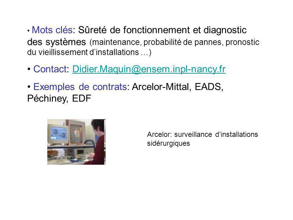 Mots clés: Sûreté de fonctionnement et diagnostic des systèmes (maintenance, probabilité de pannes, pronostic du vieillissement dinstallations …) Cont