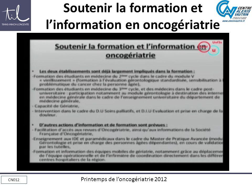 CN012 Printemps de loncogériatrie 2012 Soutenir la formation et linformation en oncogériatrie