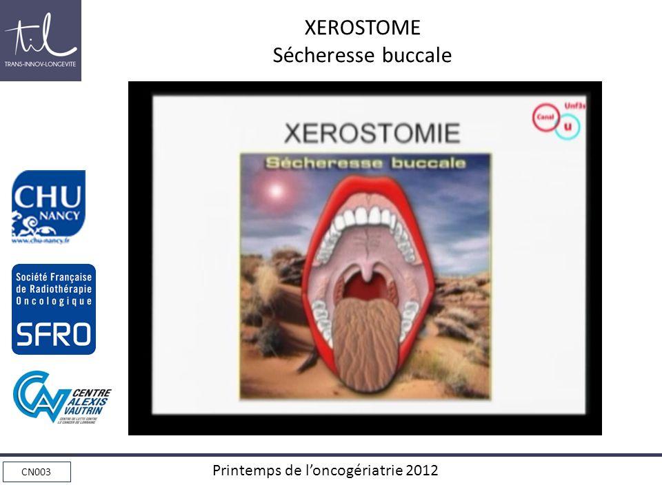 CN003 Printemps de loncogériatrie 2012 XEROSTOME Sécheresse buccale