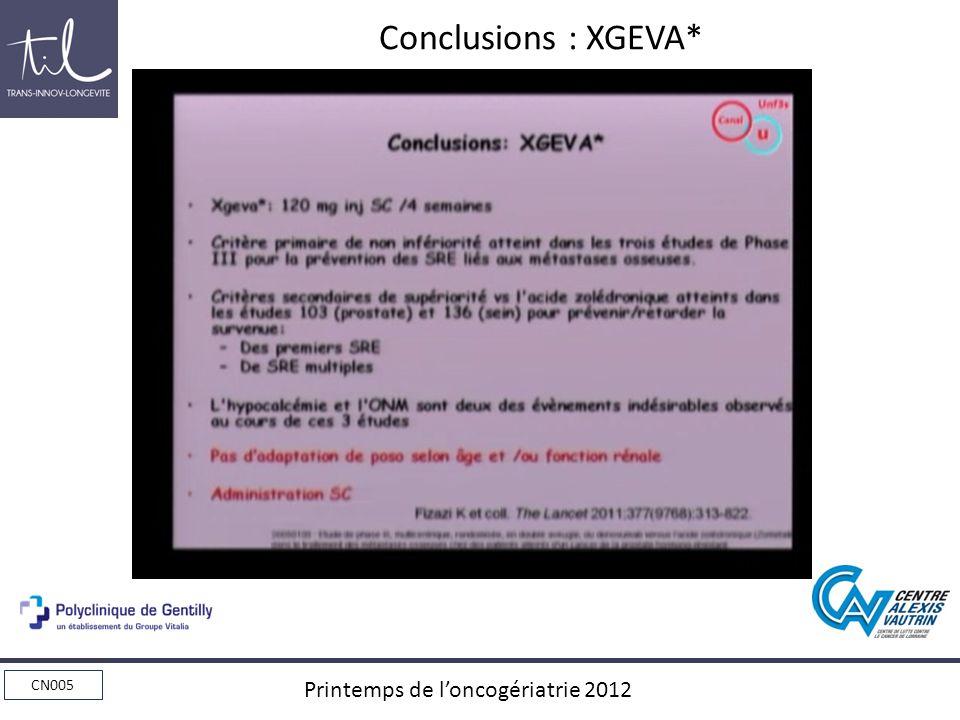 CN005 Printemps de loncogériatrie 2012 Conclusions : XGEVA*