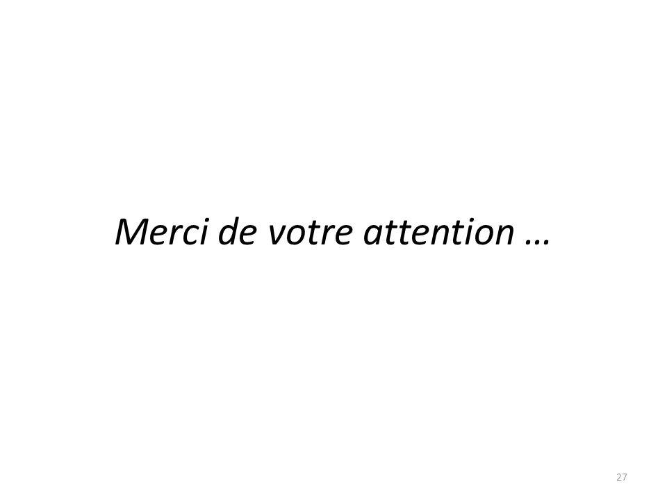 Merci de votre attention … 27