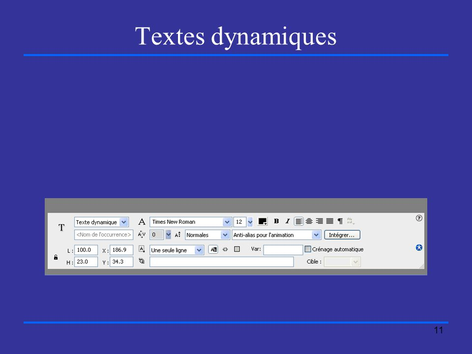 11 Textes dynamiques
