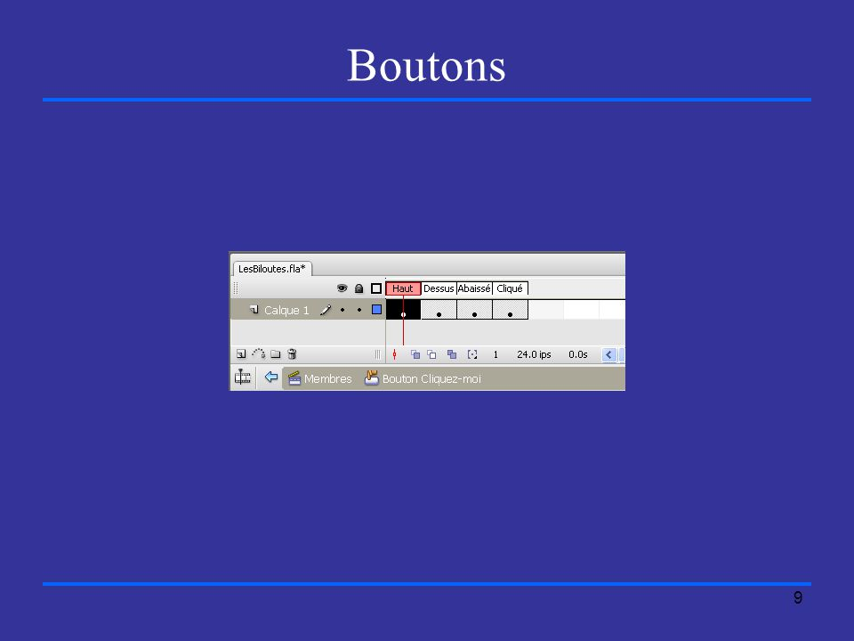 9 Boutons