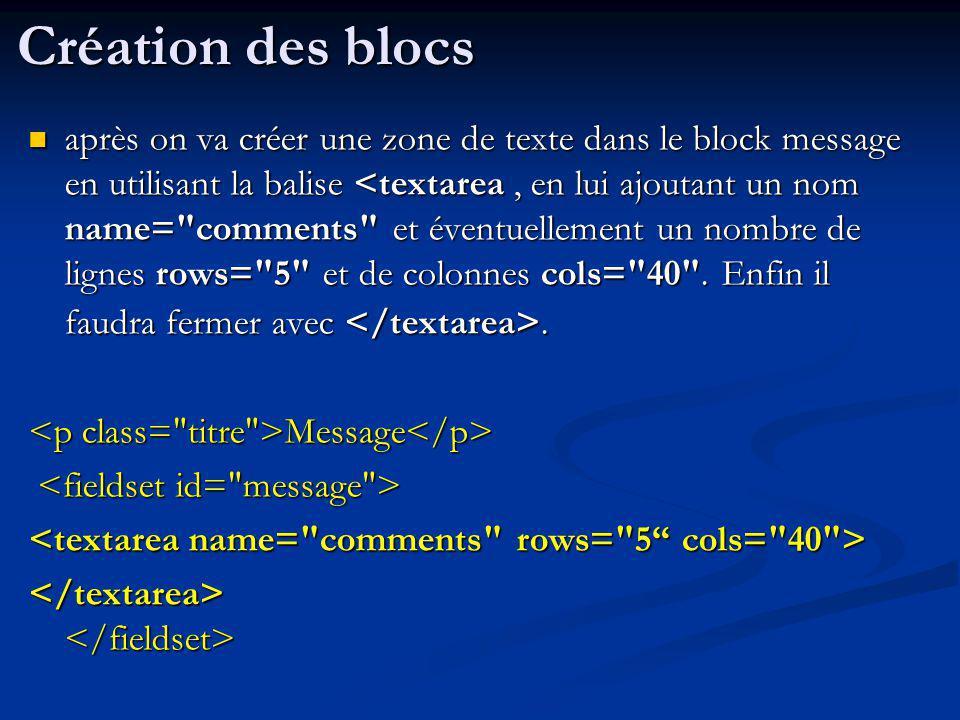 après on va créer une zone de texte dans le block message en utilisant la balise. après on va créer une zone de texte dans le block message en utilisa