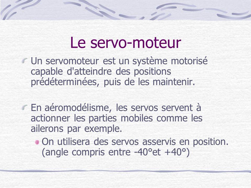 Le servo-moteur Un servomoteur est un système motorisé capable d'atteindre des positions prédéterminées, puis de les maintenir. En aéromodélisme, les
