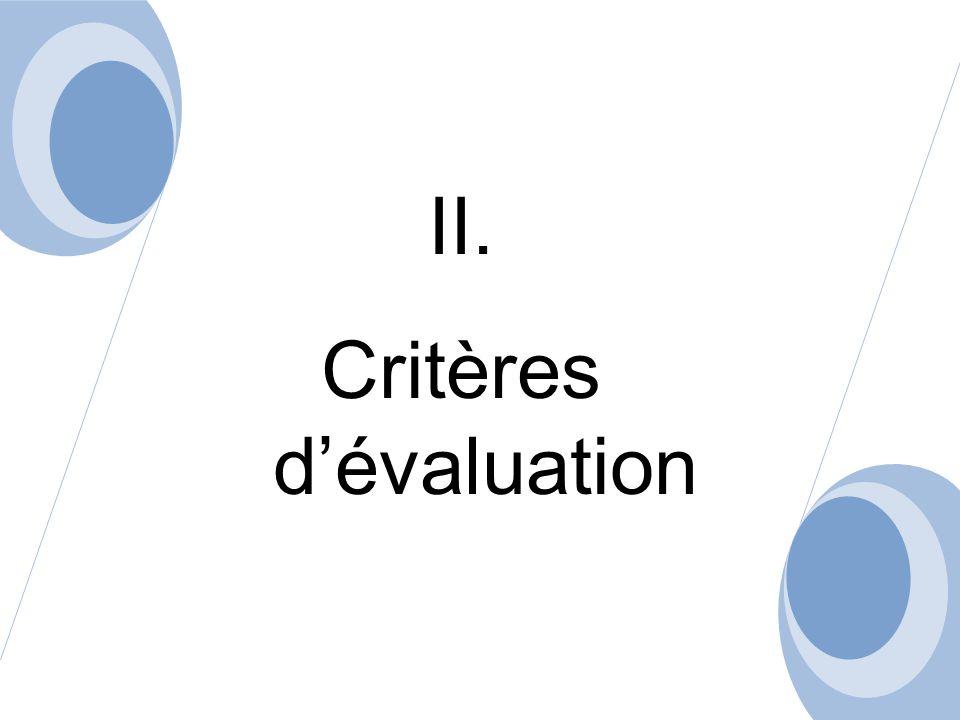 II. Critères dévaluation