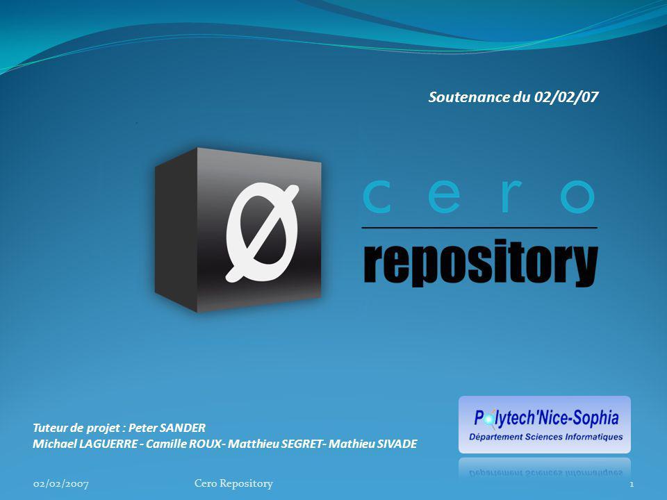 Répartition des tâches 02/02/2007Cero Repository22 Quavons-nous appris ?