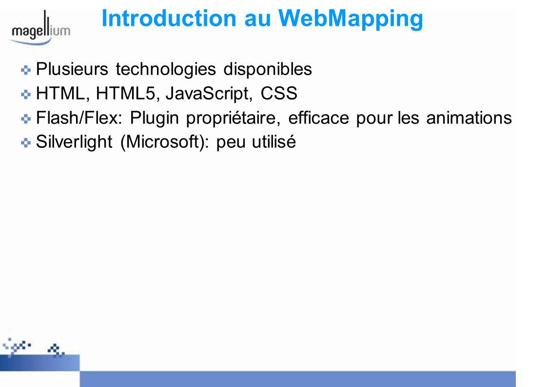 Introduction au WebMapping Moteur cartographique: prendre des données vectorielles ou raster et les transformer dans un « format » web: image, JSON, XML.