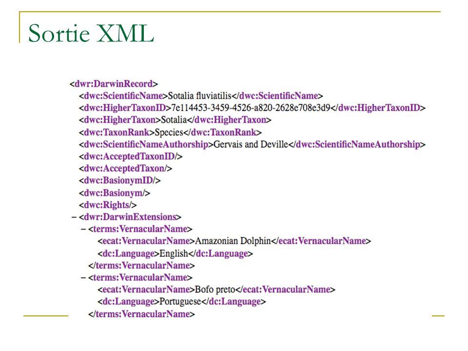 Sortie XML