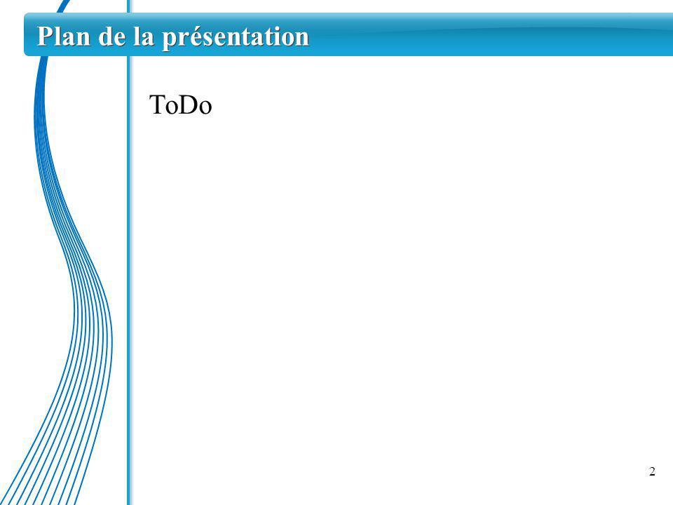 ToDo 2 Plan de la présentation