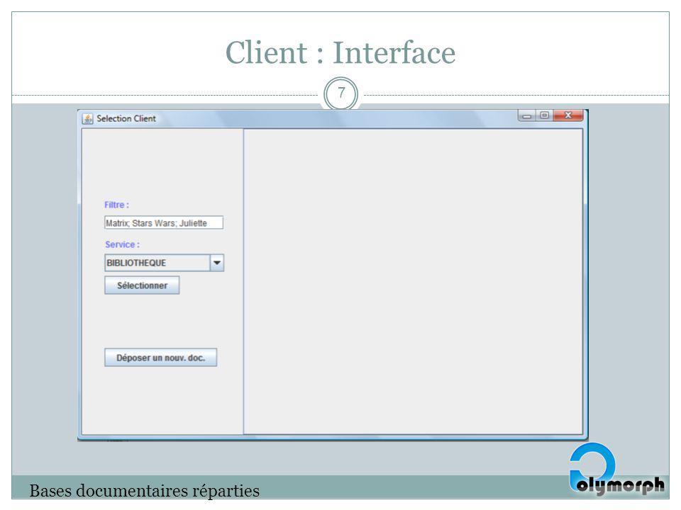 Client : Interface Bases documentaires réparties 7