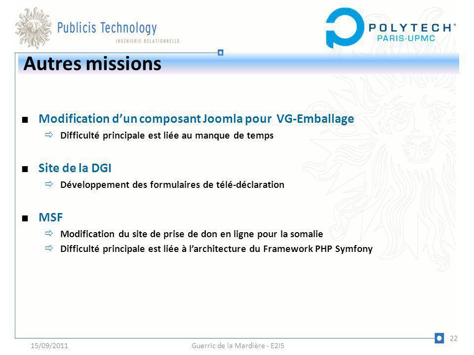Autres missions Modification dun composant Joomla pour VG-Emballage Difficulté principale est liée au manque de temps Site de la DGI Développement des