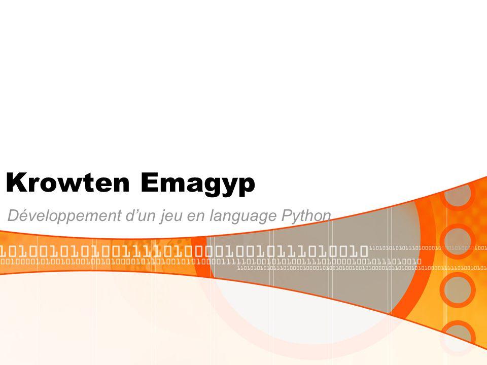 Krowten Emagyp Développement dun jeu en language Python